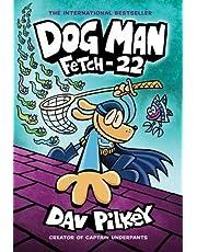 Dog Man 8: Fetch-22 (PB)