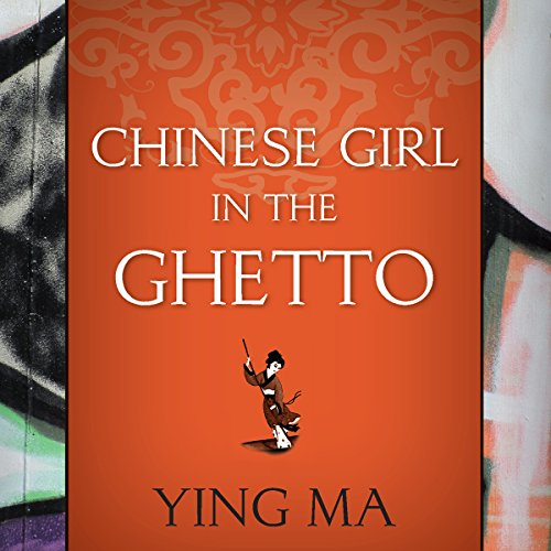 Chinese Girl in the Ghetto audiobook cover art
