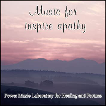 Music for Inspire Apathy