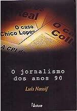 O Jornalismo dos Anos 90 de Luís Nassif pela Futura (2003)
