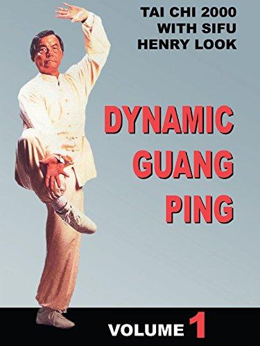 Dynamic Guang Ping Tai Chi 2000 Vol 1 Henry Look