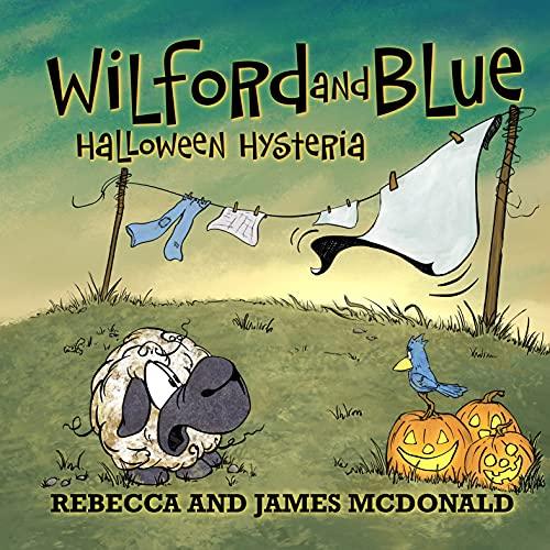 Wilford and blue, halloween hysteria: a halloween book for kids (wilford and blue, life on the farm 3)