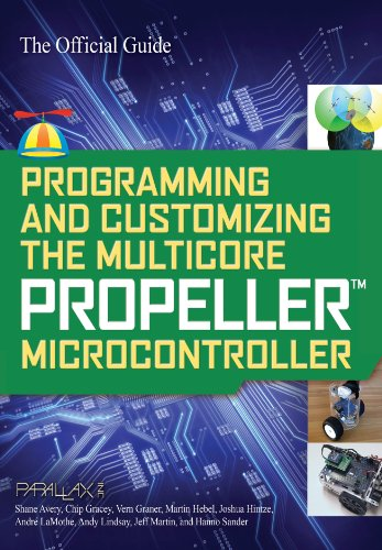 Programming and Customizing the Multicore Propeller Microcontroller: The Official Guide (English Edition)