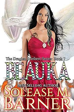 The Draglen Brothers Series -Beauka (7)