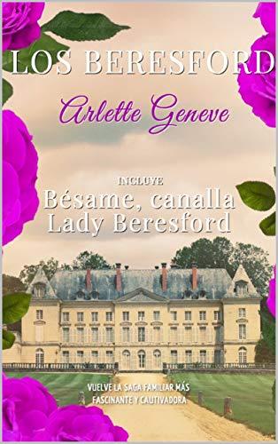 Los Beresford de Arlette Geneve