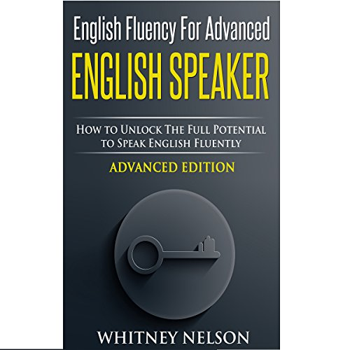 English Fluency for Advanced English Speaker audiobook cover art