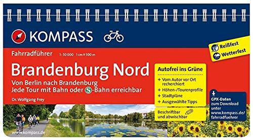 KOMPASS Fahrradführer Brandenburg Nord, von Berlin nach Brandenburg: Fahrradführer mit Routenkarten im optimalen Maßstab.