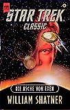Die Asche von Eden. Star Trek Classic.