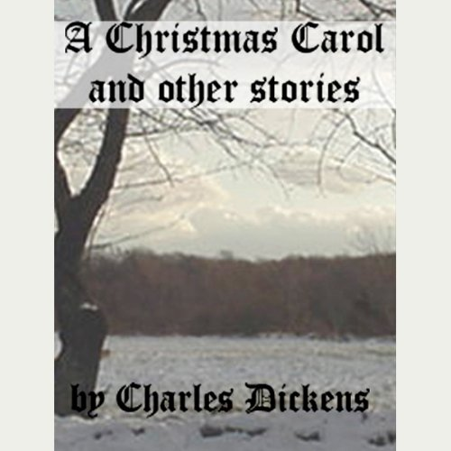 A Christmas Carol and Other Stories cover art