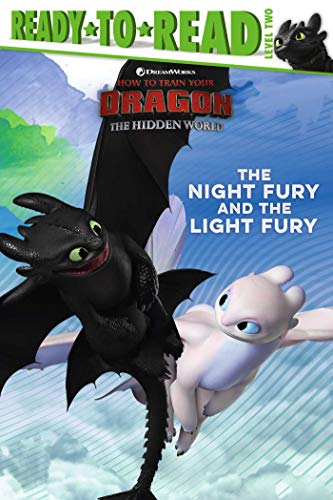 The Night Fury and the Light Fury (Ready-to-Read. Level 2)