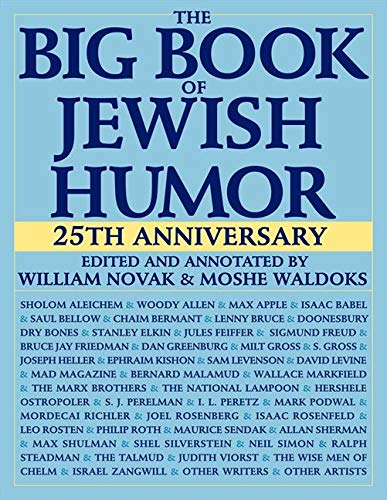 Compare Textbook Prices for The Big Book of Jewish Humor -25th Anniversary ed. Edition ISBN 9780061138133 by Novak, William,Waldoks, Moshe
