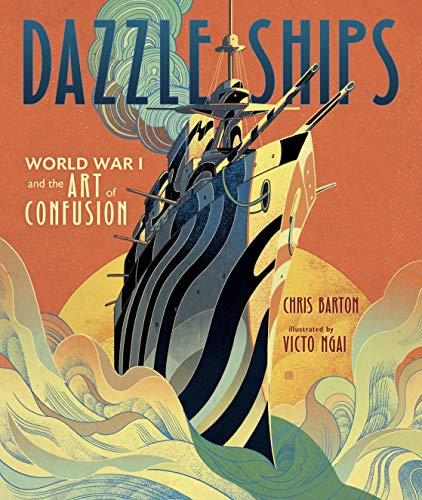 Dazzle Ships: World War I and the Art of Confusion (English Edition)