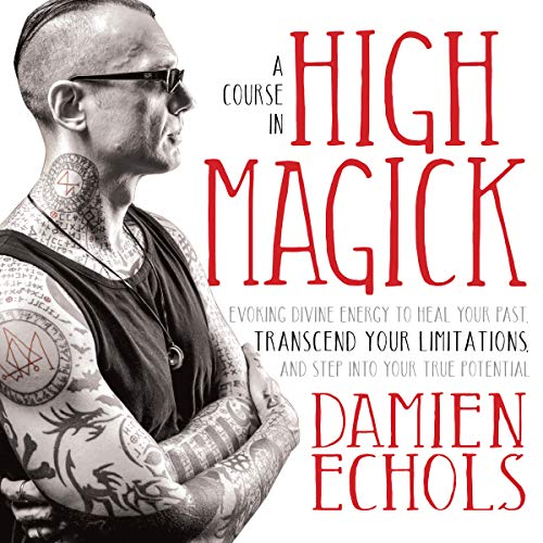 A Course in High Magick audiobook cover art
