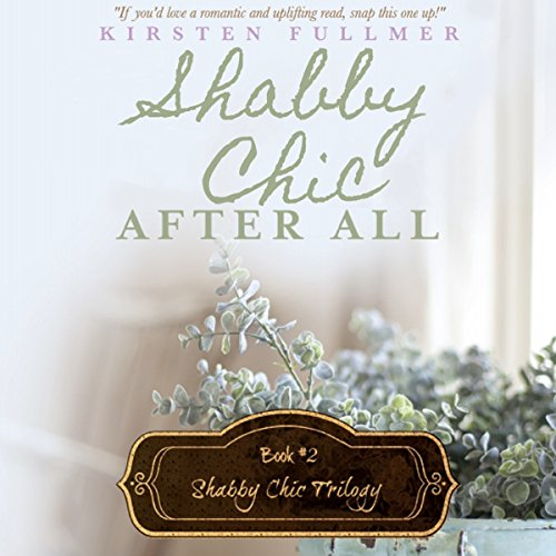 Shabby Chic After All audiobook cover art