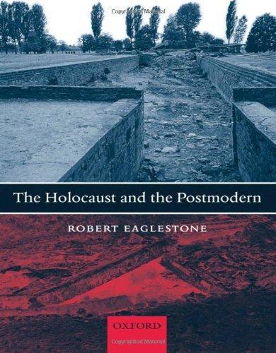 The Holocaust and the Postmodern (English Edition)