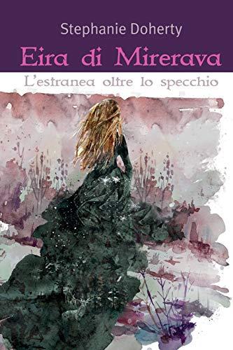 Eira di Mirerava: L'estranea oltre lo specchio