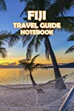 Fiji Travel Guide Notebook: Notebook Journal  Diary/ Lined - Size 6x9 Inches 100 Pages