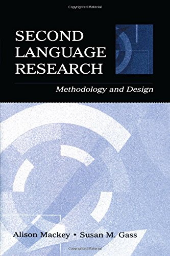 Second Language Research: Methodology and Design