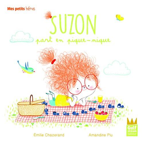 Suzon part en pique-nique (Mes petits héros) (Tapa dura)