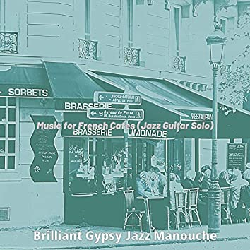 Music for French Cafes (Jazz Guitar Solo)