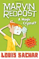 A Magic Crystal? (Marvin Redpost S.)