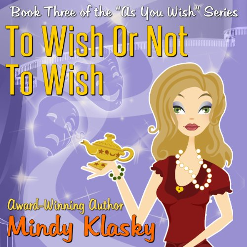 To Wish or Not to Wish audiobook cover art