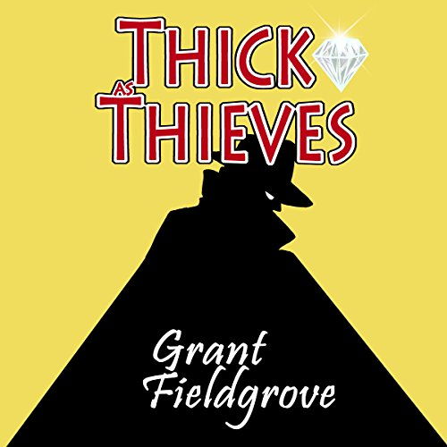 Thick as Thieves audiobook cover art