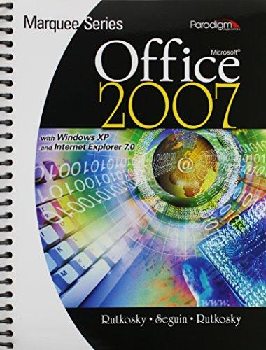 Microsoft Office 2007 : With Windows XP and Internet Explorer 7.0 by Nita Rutkosky (2007-07-30)