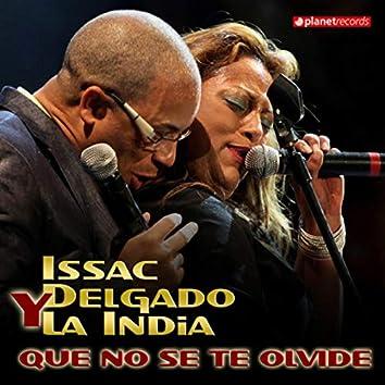 Que No Se Te Olvide (All Versions Maxi Single)