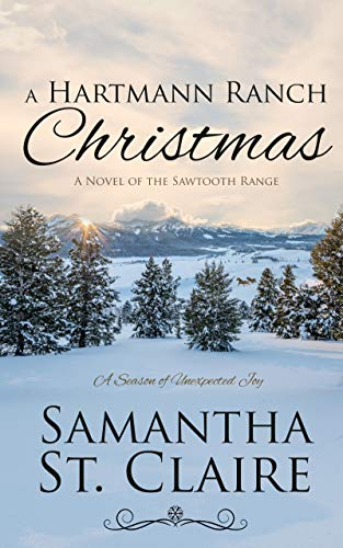 A Hartmann Ranch Christmas (The Sawtooth Range Book 6)