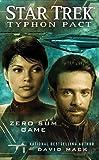 Typhon Pact #1: Zero Sum Game (Star Trek- Typhon Pact)