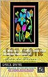 107 NOIR Arte de Flores Libro para Colorear para Adultos : QUE ES ARTE Aprende Los Estilos Artisticos Facilmente Coloreando DIBUJOS DE FONDO NEGRO (LIBROS ... - BOOKS IN SPANISH & SOME IN ENGLISH)