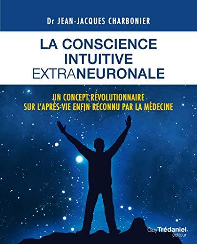 La conscience intuitive extraneuronale