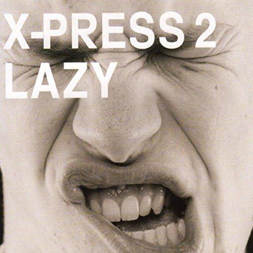 X-Press 2 feat. David Byrne