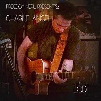 Lodi (Freedom Kerl Presents Charlie Angel)