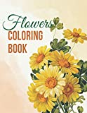 Flowers Coloring Book: Colored Books For Adults Flowers, Flowers Color Book