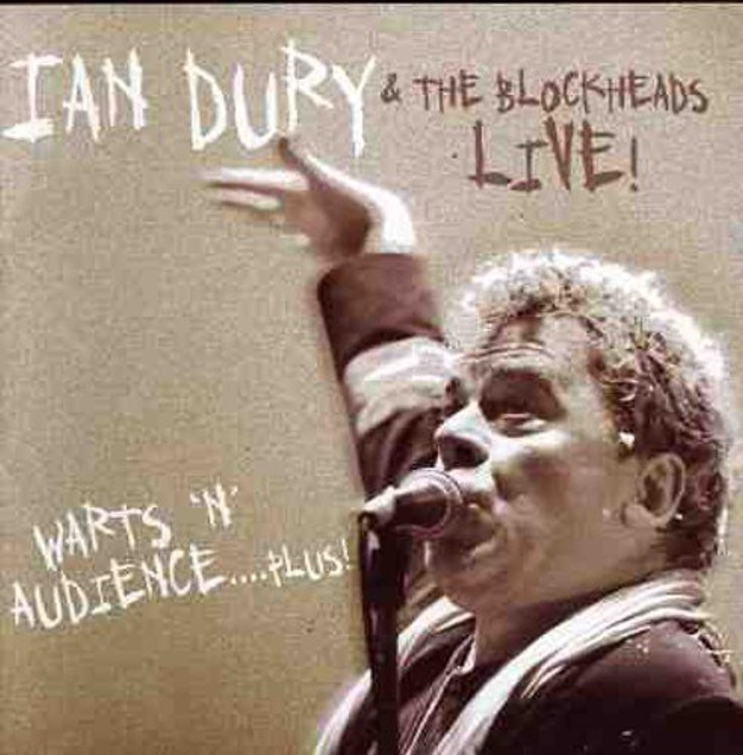 Warts N All - Ian Dury & The Blockheads