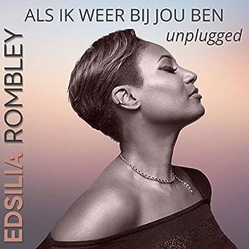 Als Ik Weer Bij Jou Ben (Unplugged)