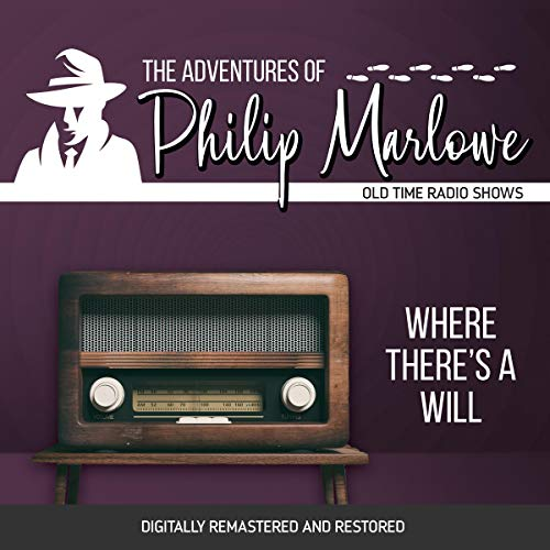 The Adventures of Philip Marlowe: Where There's a Will cover art
