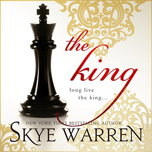 The King Audiobook By Skye Warren cover art