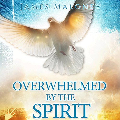 Overwhelmed by the Spirit audiobook cover art