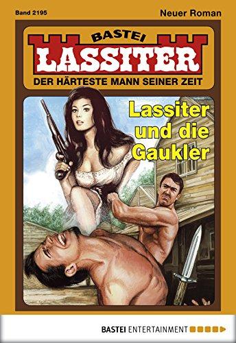 Lassiter - Folge 2195: Lassiter und die Gaukler (German Edition)