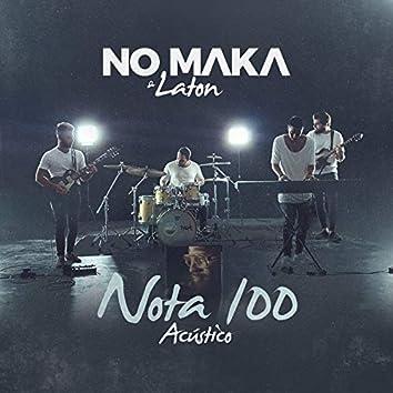 Nota 100 (Acoustic)