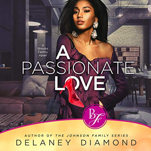 A Passionate Love audiobook cover art