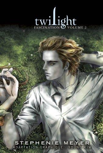 Twilight saga, tome 1 : Twilight, fascination, volume 2