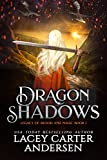 Dragon Shadows: A High Fantasy Reverse Harem Romance (Legacy of Blood and Magic Book 1)