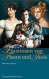 Buch der Fürstinnen von Thurn und Taxis im Titelbild die Fürstin Gloria von Thurn und Taxis mit Hund