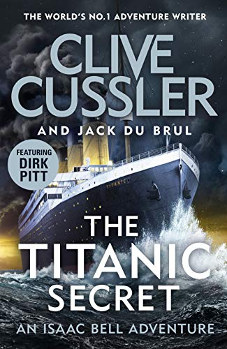 The Titanic Secret (Isaac Bell) (English Edition)