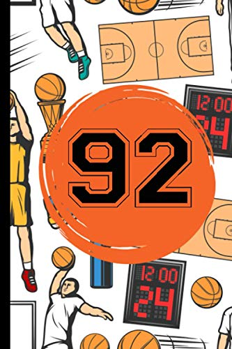 92 Notebook: A Basketball Jersey Number 92 Ninety Two Notebook | Wide Ruled Composition Notebook For Basketball Lovers | 6x9 Inches | 110 Pages | 92 Basketball Journal