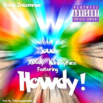 Howdy! (feat. Xloudy & Monkeyface)